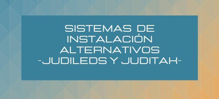 ¡SISTEMAS DE INSTALACIÓN ALTERNATIVOS!
